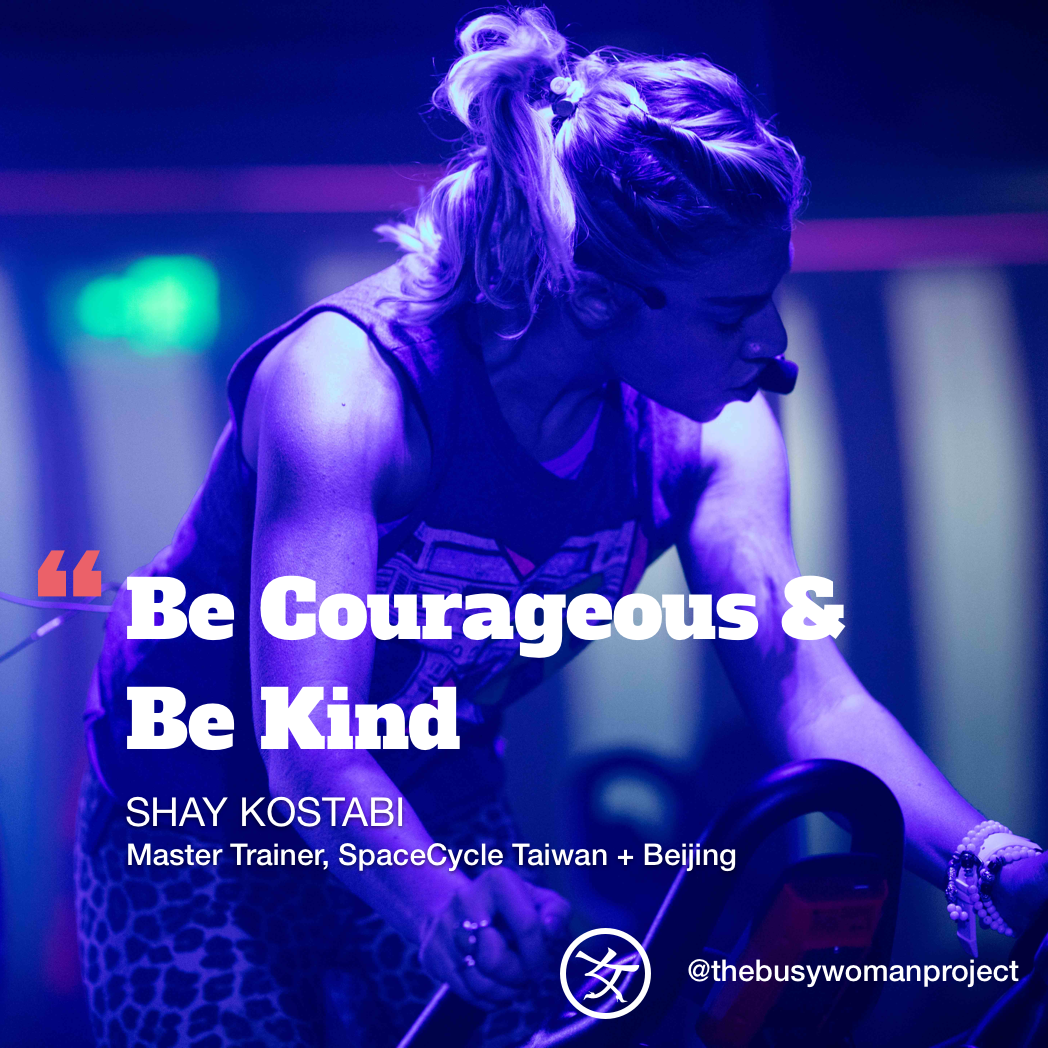 #BUSYWOMENINSPIRE: Shay Kostabi, Master Trainer, SpaceCycle Taiwan + Beijing