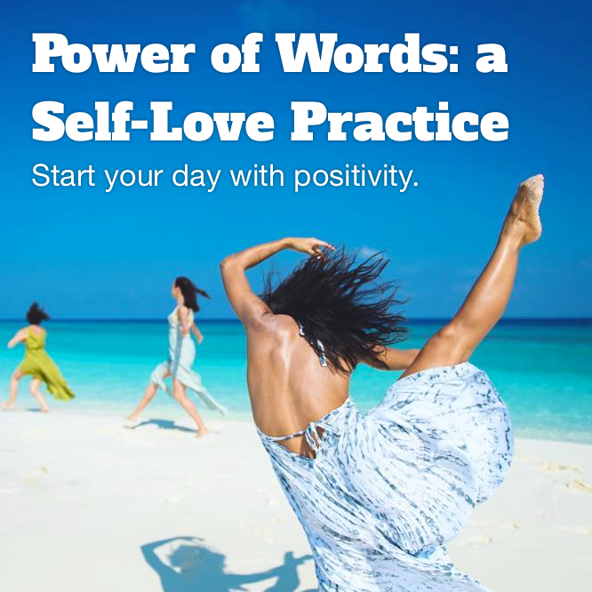Power of Words: a Self-Love Practice