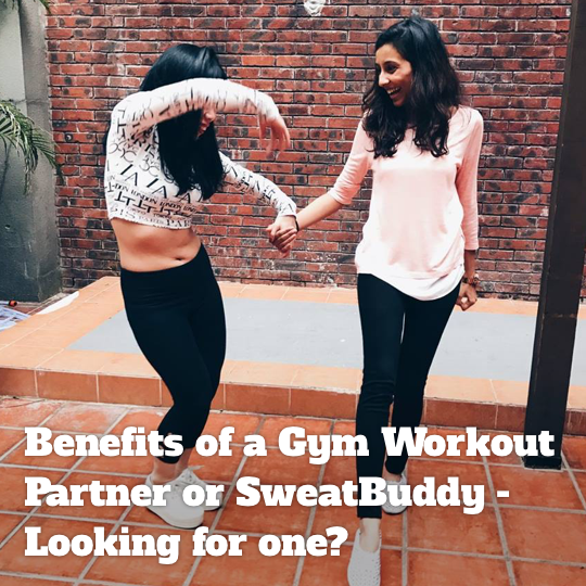 Benefits of a Gym Workout Partner or SweatBuddy - Looking for one?