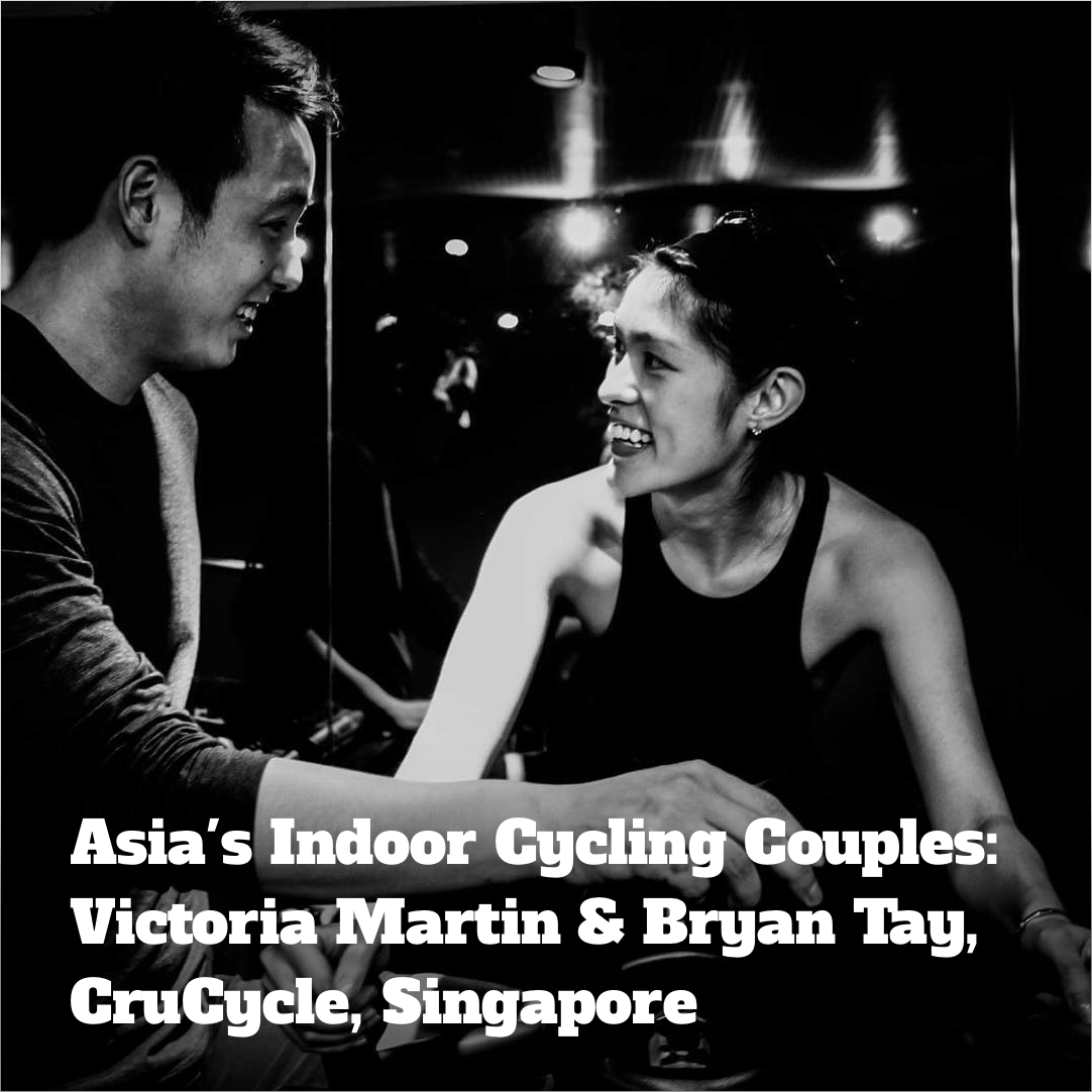 Asia's Fitness Couples: Victoria Martin & Bryan Tay, boOm, CruCycle, Singapore