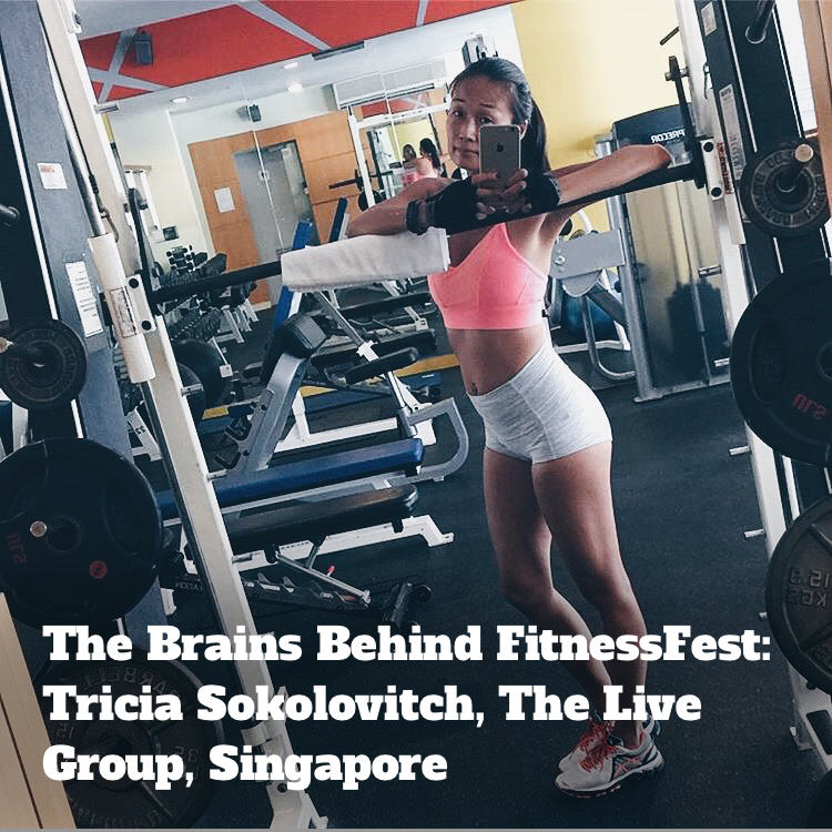 In Conversation with the Brains Behind FitnessFest: Tricia Sokolovitch, The Live Group, Singapore