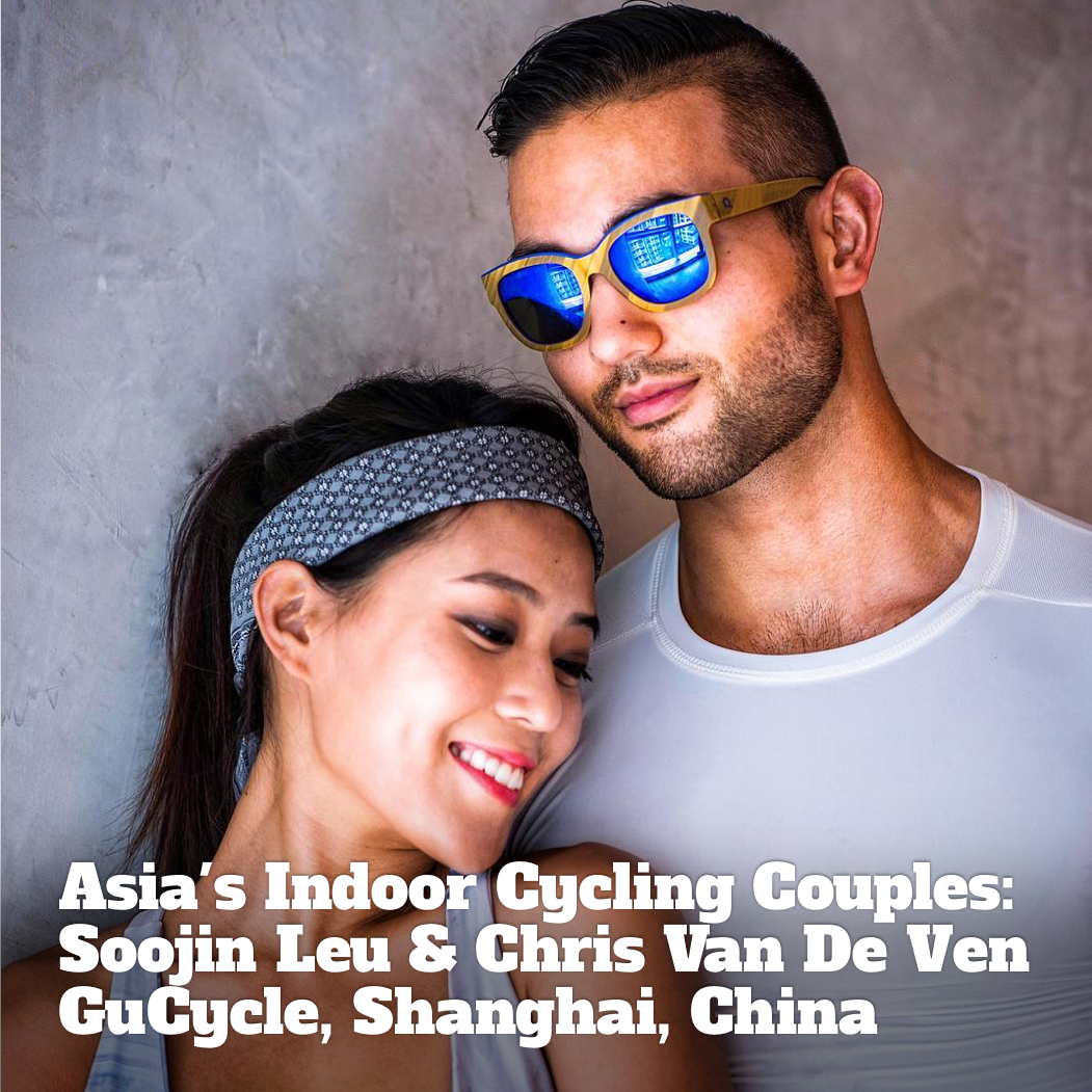 Asia's Indoor Cycling Couples: Soojin Leu & Chris Van De Ven, GU Cycle, Shanghai, China