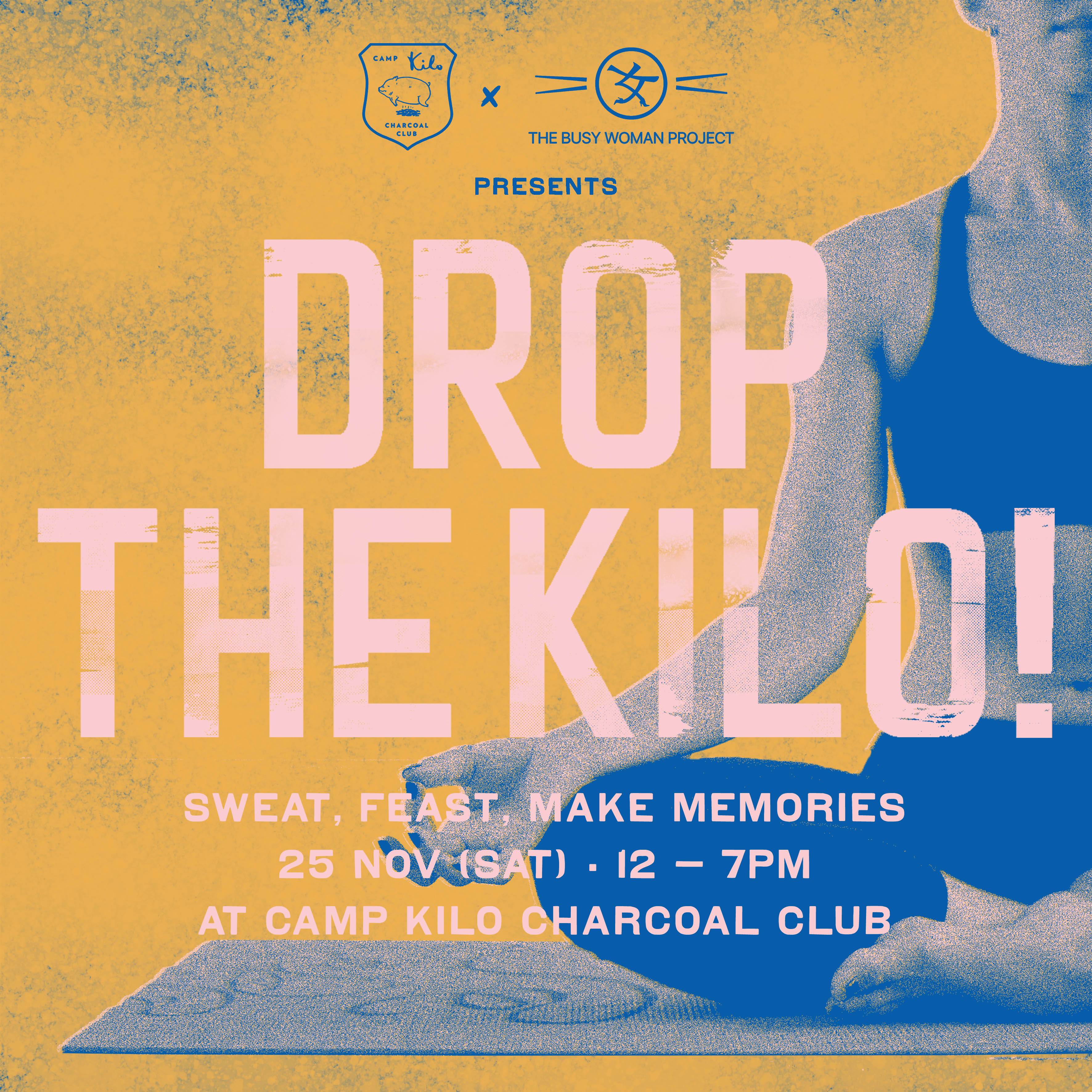 [EVENT] Drop the Kilo @ Camp Kilo Charcoal Club. WE ARE ONE!!! 😘 🎉