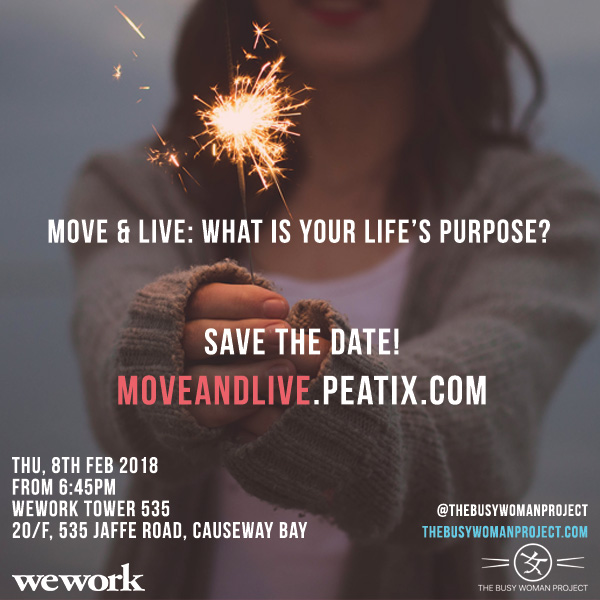 [EVENT] Move & Live: What is Your Life's Purpose? an Experience by The Busy Woman Project X WeWork