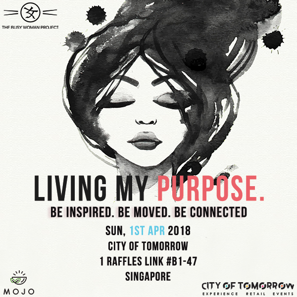 [EVENT] Living My Purpose: an Experience by The Busy Woman Project X Mojo
