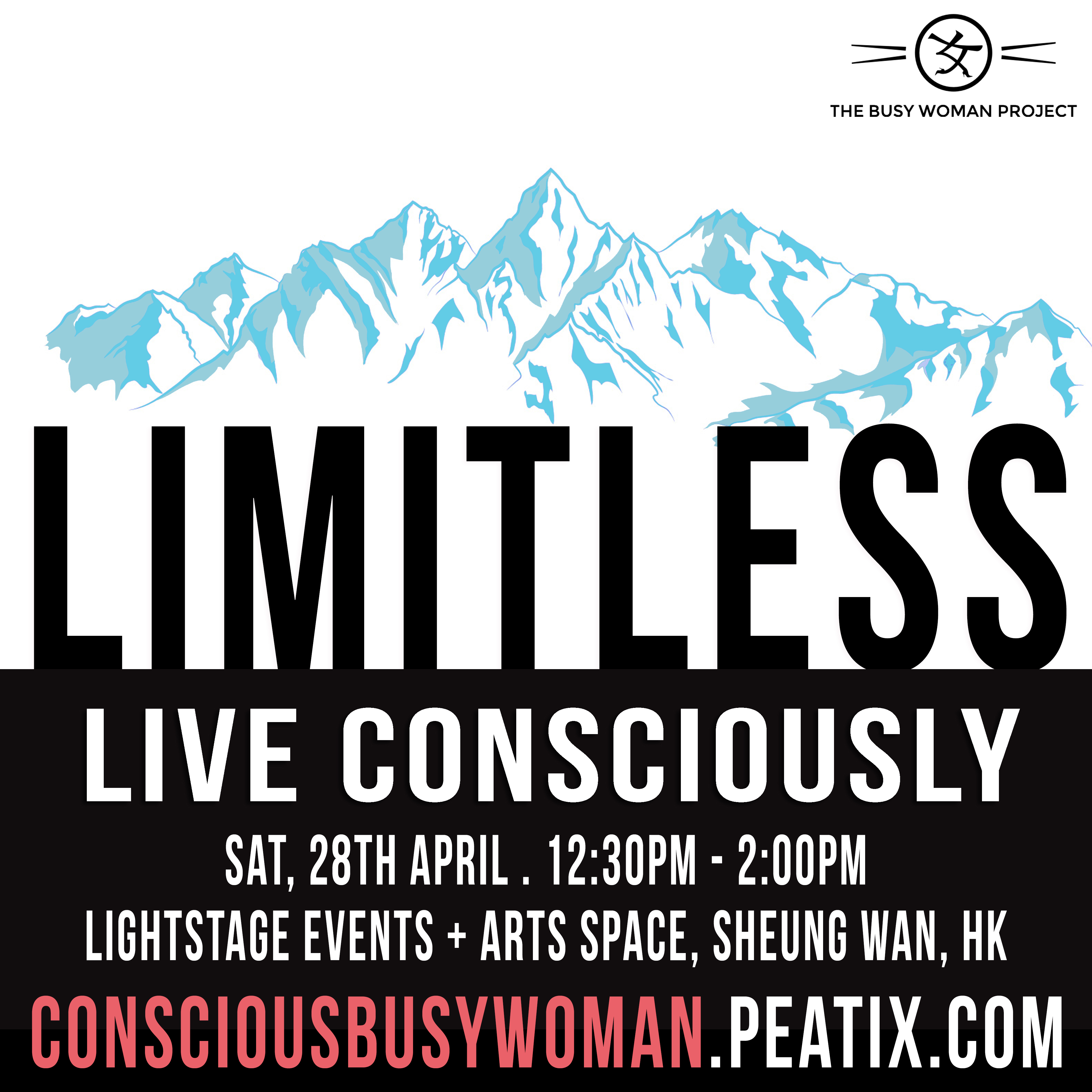 [EVENT] LIMITLESS: Live Consciously, #teambusywoman in HK